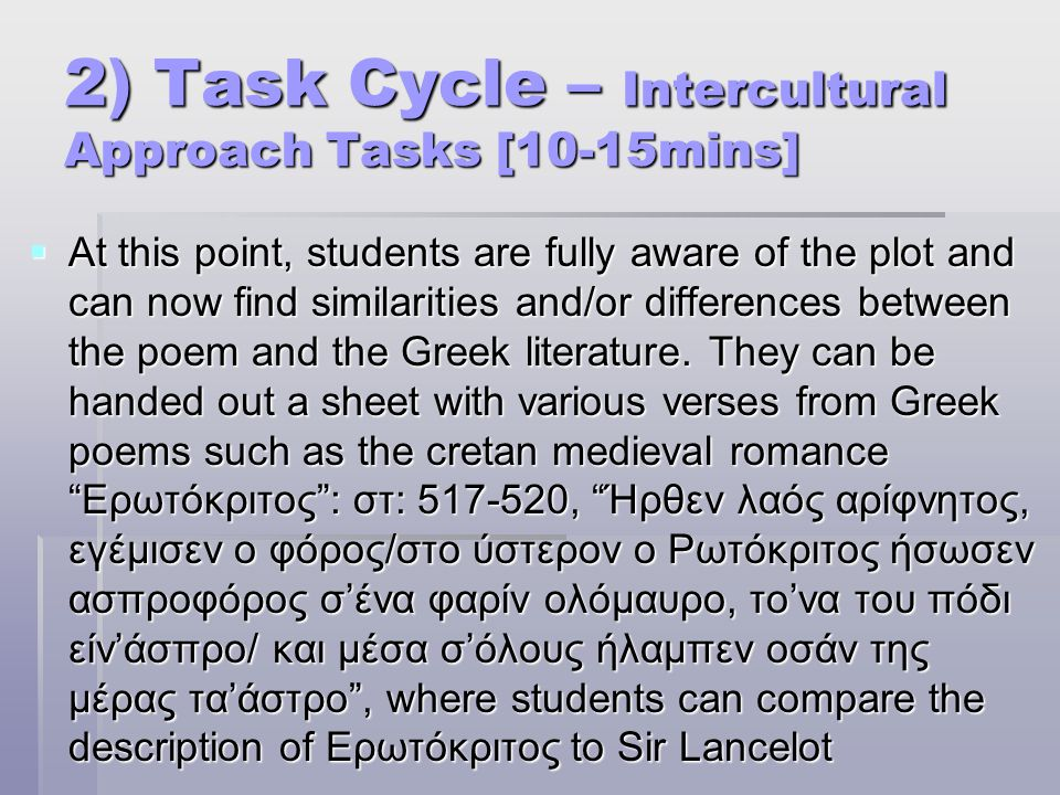 2) Task Cycle – Intercultural Approach Tasks [10-15mins]